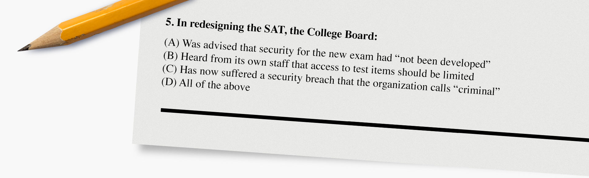 """""""Massive"""" security breach exposes hundreds of new SAT questions"""