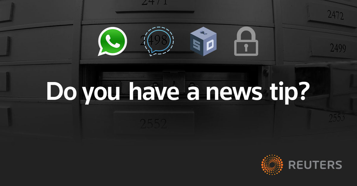 Do you have a news tip? Share it securely with Reuters